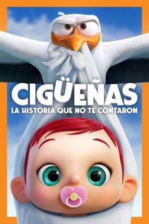 Poster: Cigüeñas: La Historia Que No Te Contaron