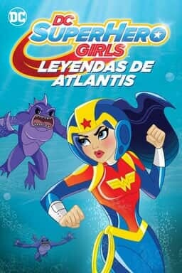 DC Super Hero Girls: Leyendas de Atlantis - Key Art