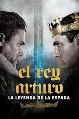Key art El Rey Arturo: La Leyenda de la Espada