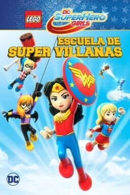 Key art LEGO DC Super Hero Girls: Escuela de super villanas
