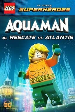 Key Art LEGO DC Superhéroes: Aquaman: Al rescate de Atlantis