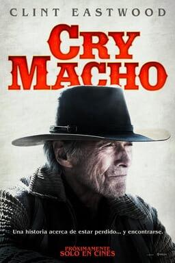 Cry Macho Próximamente Solo En Cines