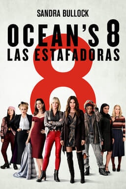 Ocean´s 8 Las Estafadoras  - Key Art