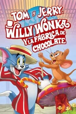 KeyArt: Tom y Jerry: Willy Wonka y la Fábrica de Chocolate