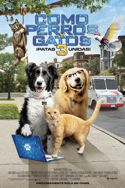 Como Perros y Gatos 3 Patas Unidas - Próximamente Solo En Cines